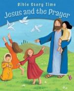 JESUS AND THE PRAYER