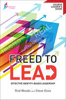 FREED TO LEAD COURSE LEADER'S GUIDE
