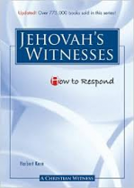HOW TO RESPOND JEHOVAH'S WITNESSES