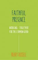 A FAITHFUL PRESENCE