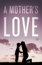 A MOTHER'S LOVE TRACT PACK OF 25